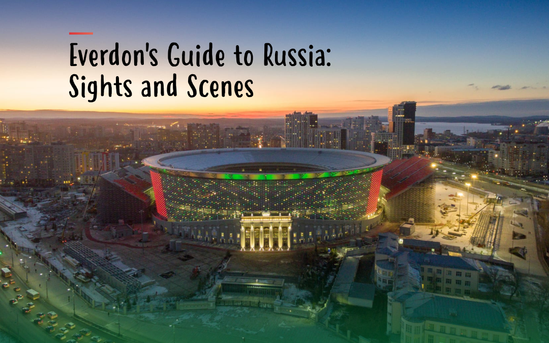 Everdon's Guide to Russia: Sights and Scenes